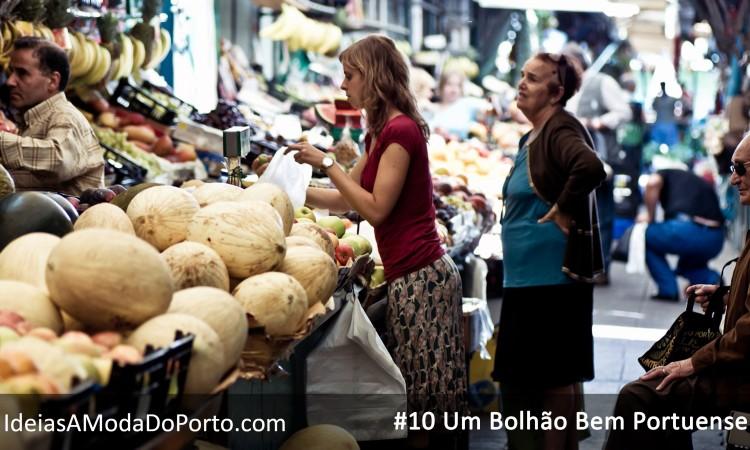 #10 Um Bolhão Bem Portuense
