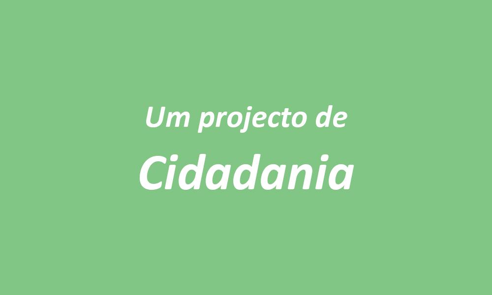 Um projecto de cidadania