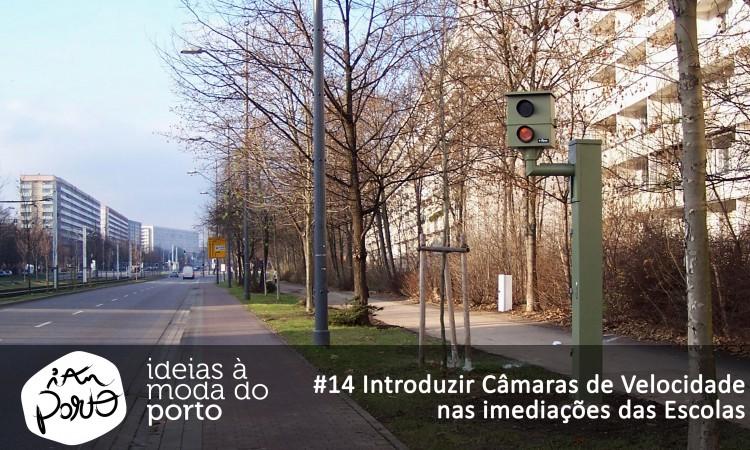 #14 Introduzir Câmaras de Velocidade nas imediações das escolas