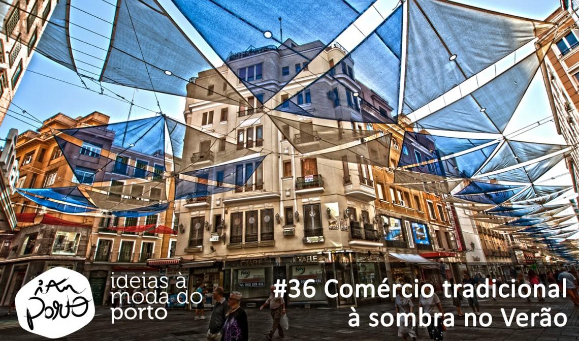 36 Toldos nas Ruas Comerciais