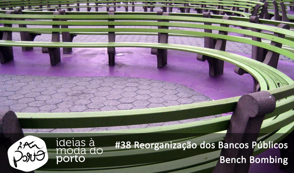 38 Reorganização dos bancos públicos - bench bombing