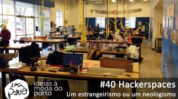 #40-Hackerspaces---Um-estrangeirismo-ou-um-neologismo