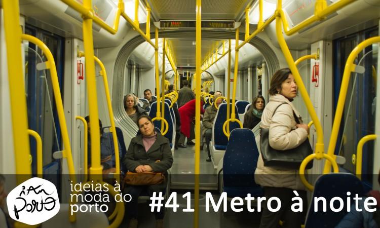 Metro à Noite