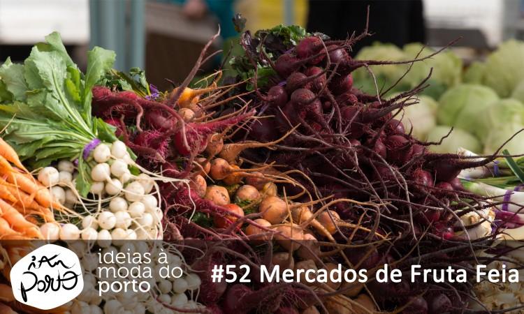 #52 Mercados de Fruta Feia