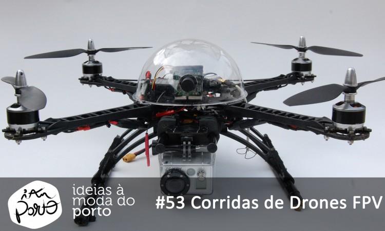 #53_Corridas_de_Drones_FPV