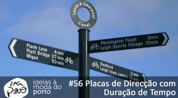 56 Placas de direção com duração de tempo
