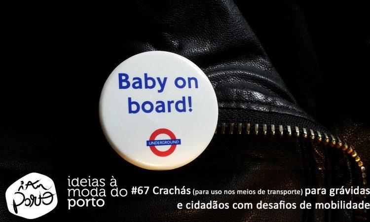 #67_crachas_para_gravidas_e_cidadaos_com_desafios_de_mobilidade
