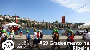 #69 Gradeamento na Ribeira