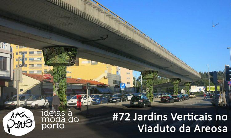72 Jardins verticais no viadutoda Areosa